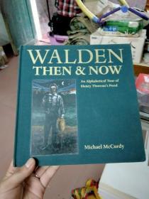 WALDEN THEN & NOW  An Alphabetical Tour of Henry Thoreau's Pond