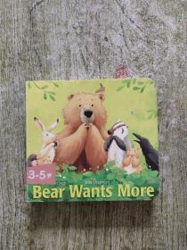 英文原版 Bear Wants More