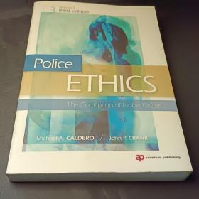 Police Ethics (Revised Printing)警察伦理学:崇高事业的腐败