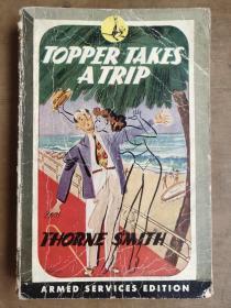 (ARMED SERVICES EDITION) Topper Takes a Trip [英文原版插绘本 1932年三面刷红  军队服务版]