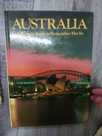 Australia.A picture book to remember her by(精装16开D)