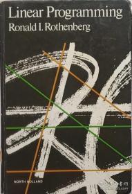 【精装英文原版】Linear Programming by Ronald I. Rothenberg