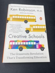 Creative Schools  The Grassroots Revolution That