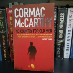 No Country For Old Men—Cormac McCarthy 《老无所依》科马克•麦卡锡 英文原版
