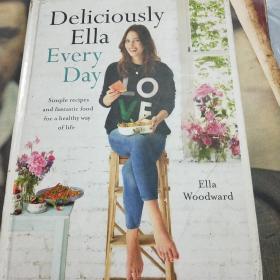 英文原版 大精装 简单食谱健康生活 Deliciously Ella Every Day: Simple recipes and fantastic food for a healthy way of life by Ella Woodward(16开)