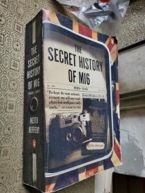 The Secret History of MI6: 1909-1949-军情六处的秘密历史:1909-1949(英文原版)