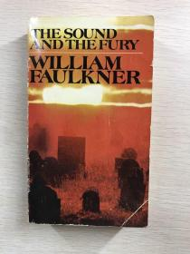 The sound and the fury William Faulkner 喧哗与骚动 英文原版、现货如图
