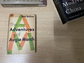 Adventures of Augie March 贝娄《奥吉·马奇历险记》,董桥:他的小说我几乎收齐了……他肯定不朽。
