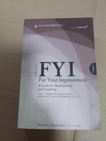 FYI:For Your Improvement - For Learners, Managers, Mentors, and Feedback Givers