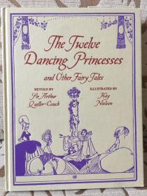 The twelve dancing princess and other fairy tales retold by Arthur Quiller-Couch