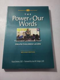 The Power of Our Words : Teacher Language That Helps Children Learn