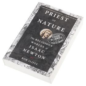 Priest of Nature: The Religious Worlds of Isaac Newton 英文原版 自然之神:牛顿的宗教世界