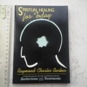Spiritual Healing For Today