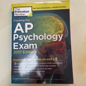 Cracking the AP Psychology Exam, 2017 Edition: 破解AP心理学考