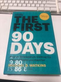 The First 90 Days: Critical Success Strategies for New Leaders at All Levels 新官上任90天
