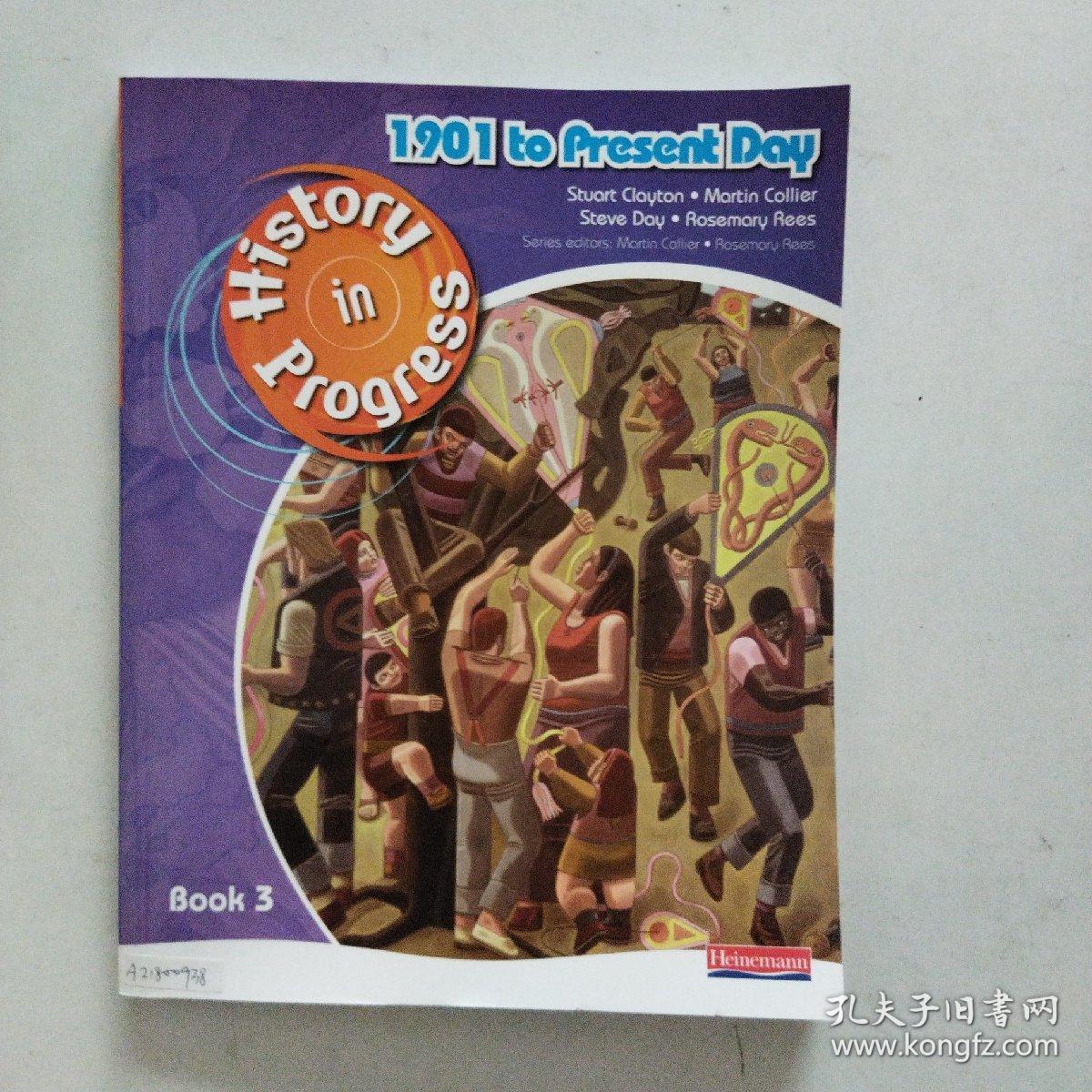 【外文原版】 History in Progress: Pupil Book 3 (1901-Present) 历史在发展:学生用书3(1901年至今)