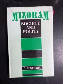 MIZORAM SOCIETY AND POLITY(英文原版)