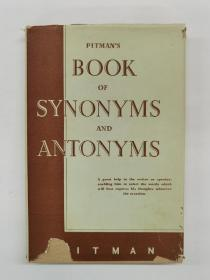 PITMAN'S BOOK OF SYNONYMS AND ANTONYMS