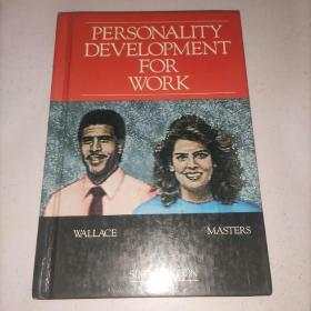 PERSONALITY DEVELOPMENT FOR WORK 译文:工作个性发展 (精装小16开)实物图