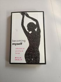 Becoming Myself: Reflections on Growing Up Female(成为我自己:关于女性成长的思考)