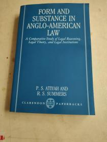 Form and Substance in Anglo-American Law : A Comparative Study in Legal Reasoning, Legal Theory, and Legal