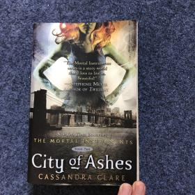City of Ashes (The Mortal Instruments, Book 2)  圣杯神器2:灰尘之城