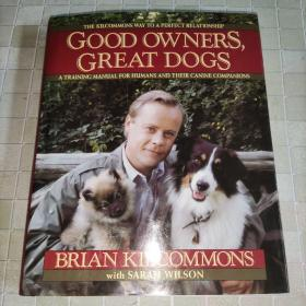 GOOD OWNERS GREAT DOGS 译文:好主人好狗 (英文版)实物图