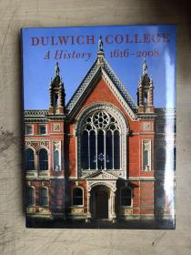 DULWICH COLLEGE A HISTORY 1616-2008(全新未启封)