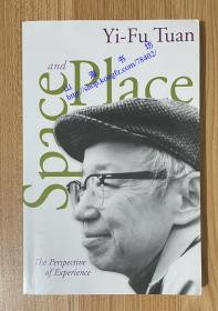 Space and Place: The Perspective of Experience 空间与地方:经验的视角  0816638772