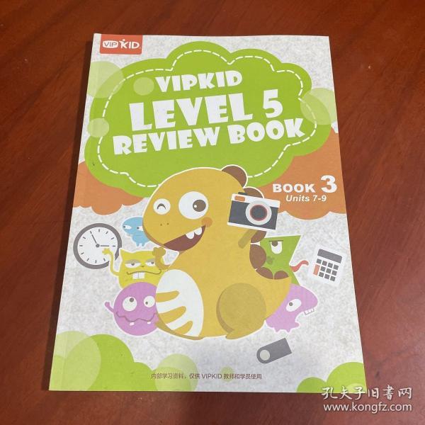 VIPKID LEVEL 5 REVIEW BOOK 3 Units 7-9