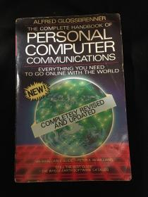 The Complete handbook of Personal Computer Communications everything you need to go online with the world