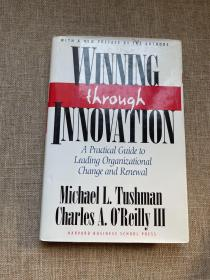 Winning through Innovation:A Practical Guide to Leading Organizational Change and Renewal