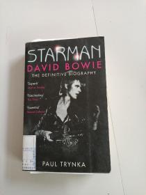 Starman: David Bowie - The Definitive Biography(明光侠:大卫·鲍伊