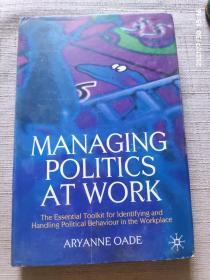 Managing Politics at Work工作中的管理政治学