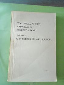 STATISTICAL PHYSICS  ANDCHAOS IN  FUSION PLASMAS(英文原版)