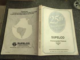 【英文原版】SUPELCO Chromatography Products(SUPELCO 色谱产品)