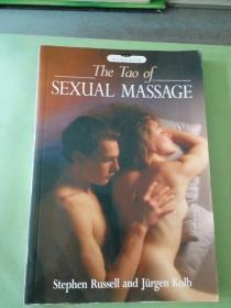 The Tao of SEXUAL MASSAGE Stephen Russell and JÜrgen Kolb(英文原版)
