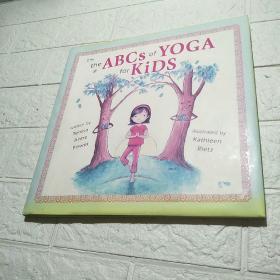 the ABCs of Yoga for Kids (精装 18开 详情看图)