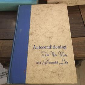 Autoconditioning : the new to a successful life 自动调整