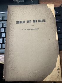 ethnical   unit   and   milieu人种的单位与环境