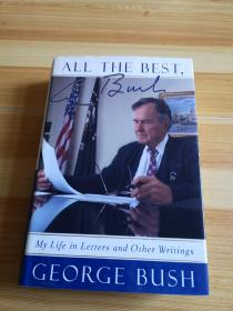 All the Best,George Bush:My Life in Letters and Other Writings【乔治布什自传,英文原版】精装16开