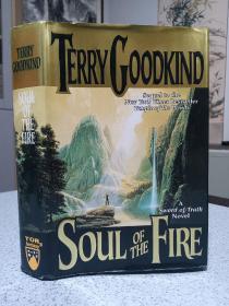1999年,英文原版,精装带书衣,初版本小说,著名小说家泰瑞古德坎系列小说,火之精魂,soul of the fire
