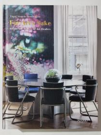 现货 For Art's Sake为了艺术:走进艺术品收藏者的家 Inside The Home of Art Dealers 英文原版室内设计作品集奢华风格