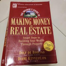 不动产中赚钱内部指南:通过财产创立财富的精明步骤/THE INSIDER'S GUIDE TO MAKING MONEY IN REAL ESTATE