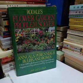 Rodale's Flower Garden Problem Solver