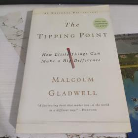 The Tipping Point:How Little Things Can Make a Big Difference。