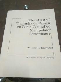 The Effect of Transmission Design on Force-Controlled Manipulator Performance(传动设计对力控机械手性能的影响)