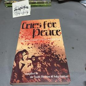 Cries for Peace:Experiences of Japanese Victims of World War Ⅱ(Printed in Japan)英文原版