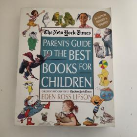 The New York Times Parent's Guide to the Best Books for Children: 3rd Edition Revised and Updated 纽约时报推荐童书-家长指南第三版