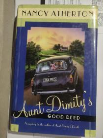 AUNT DIMITY'S GOOD  DEED 英文原版 布脊精装+书衣20开